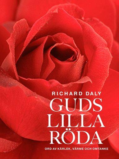 bokomslag Guds lilla röda : ord av kärlek, värme och omtanke