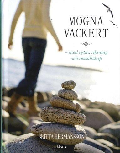 bokomslag Mogna vackert med rytm, riktning och ressällskap