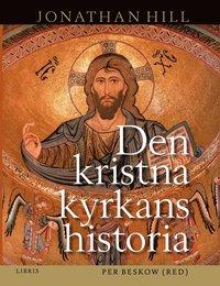 bokomslag Den kristna kyrkans historia