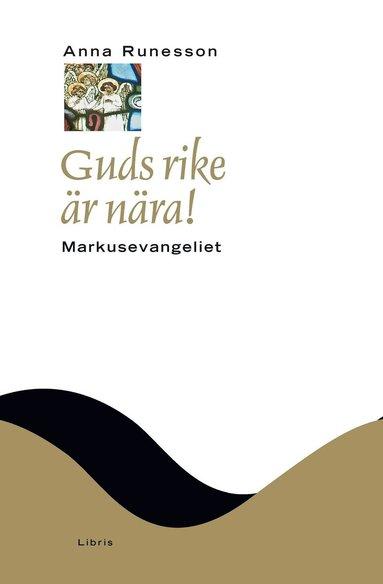 bokomslag Guds rike är nära! : Markusevangeliet