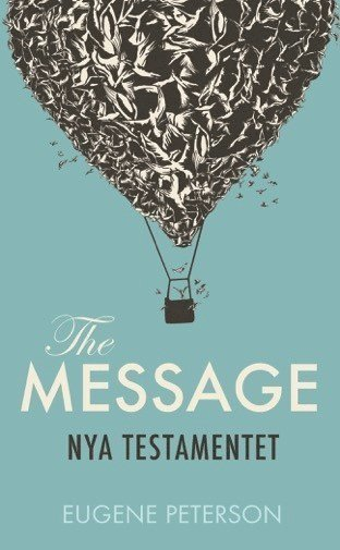 bokomslag Nya Testamentet : the message på svenska