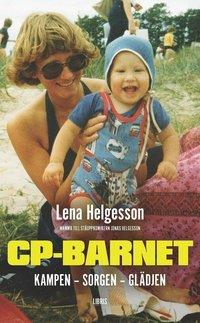 bokomslag CP-barnet : kampen, sorgen, glädjen
