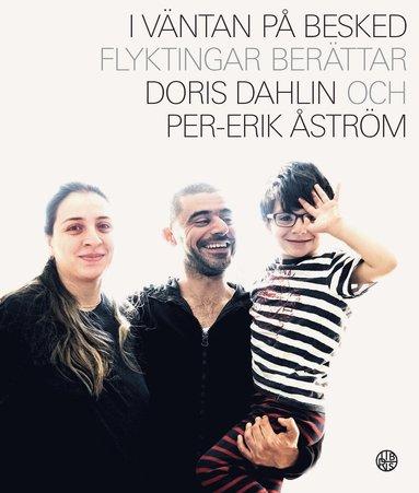 bokomslag I väntan på besked : flyktingar berättar