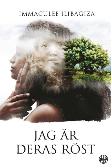 bokomslag Jag är deras röst : kampen för överlevnad under folkmordet i Rwanda - och en kvinnas val