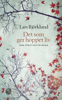 bokomslag Det som ger hoppet liv