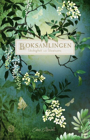 bokomslag Boksamlingen : läsdagbok och läsminnen