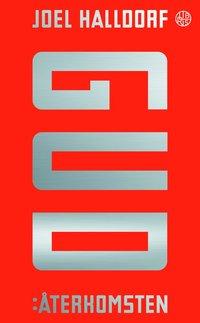 bokomslag Gud: Återkomsten - Hur religionen kom tillbaka och vad det betyder