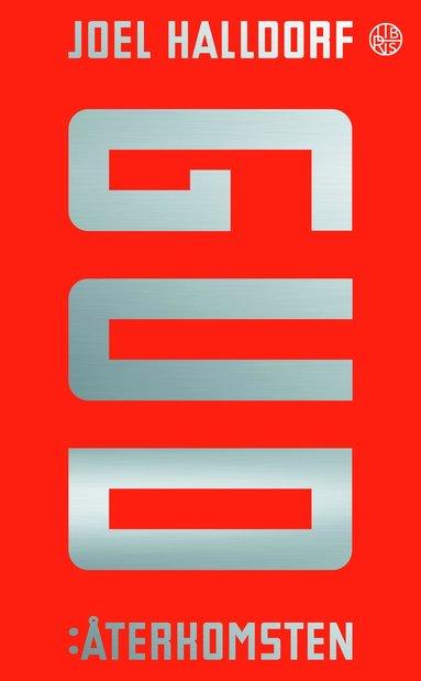 bokomslag Gud: Återkomsten - Hur religionen kom tillbaka och vad den betyder.