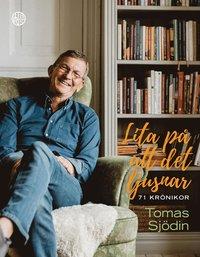 bokomslag Lita på att det ljusnar : 71 texter