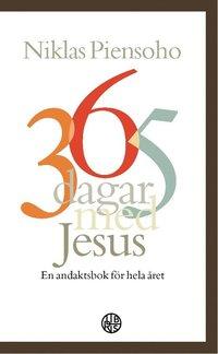 bokomslag 365 dagar med Jesus : en andaktsbok för hela året