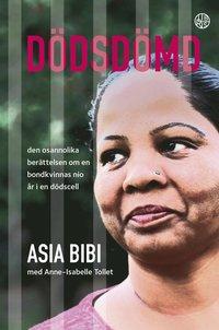 bokomslag Dödsdömd : den osannolika berättelsen om en bondkvinnas nio år i en dödscell