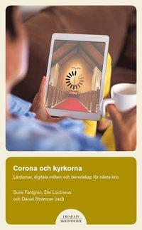 bokomslag Corona och kyrkorna : lärdomar, digitala möten och beredskap för nästa kris