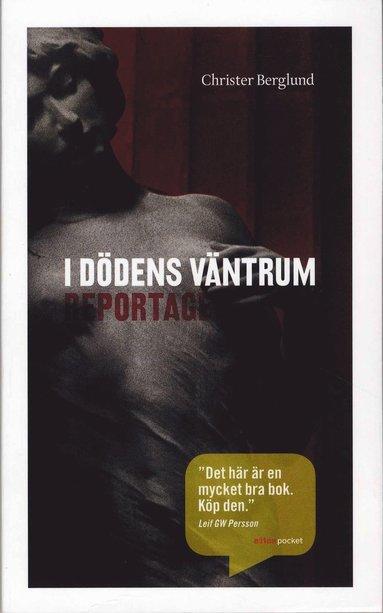 bokomslag I dödens väntrum : reportage