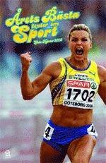 bokomslag Årets bästa texter om sport: Goda nyheter 2006