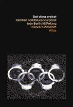 bokomslag Det stora sveket : den olympiska rörelsen i diktaturens tjänst
