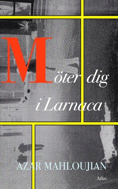 bokomslag Möter dig i Larnaca