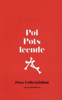 bokomslag Pol Pots leende : om en svensk resa genom röda khmerernas Kambodja
