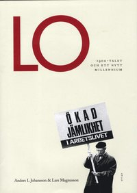 bokomslag LO : 1900-talet och ett nytt millennium