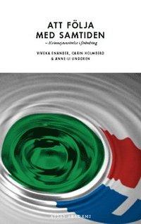 bokomslag Att följa med samtiden : Kvinnojoursrörelse i förändring