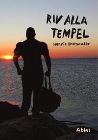bokomslag Riv alla tempel