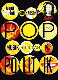 bokomslag Popmusik rimmar på politik