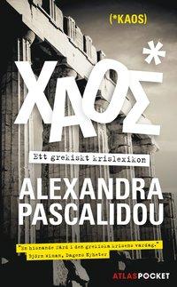 bokomslag Kaos : ett grekiskt krislexikon