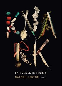 bokomslag Knark : en svensk historia