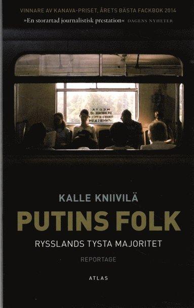 bokomslag Putins folk : Rysslands tysta majoritet