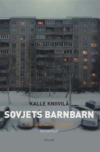 bokomslag Sovjets barnbarn : ryssarna i Baltikum