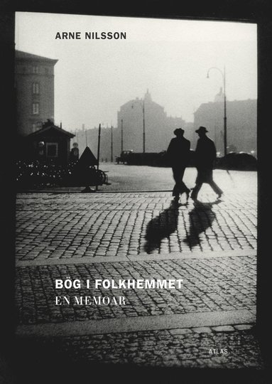 bokomslag Bög i folkhemmet : en memoar