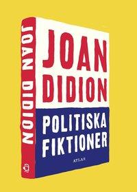 bokomslag Politiska fiktioner
