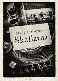 bokomslag Skallarna - en slags roman
