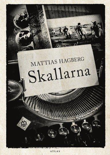 bokomslag Skallarna : ett slags roman