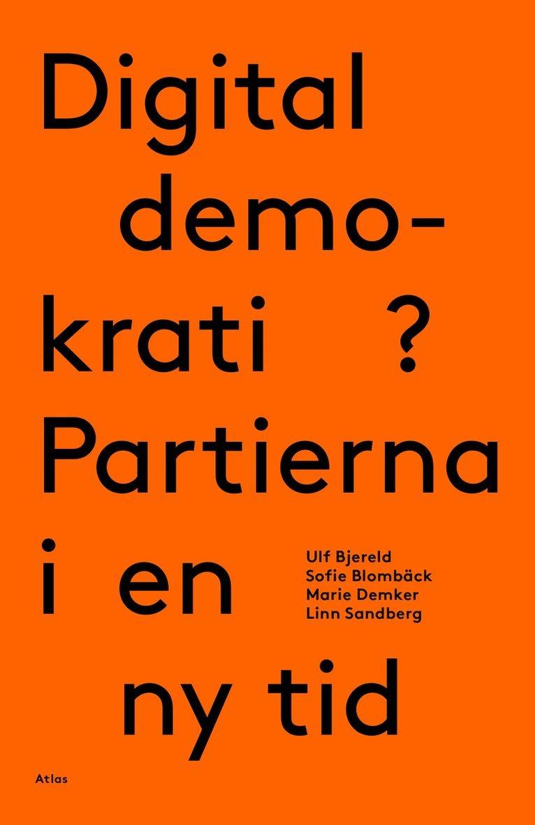 Digital demokrati? Partierna i en ny tid 1