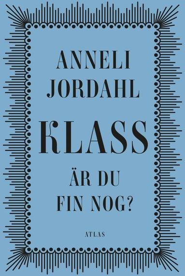 bokomslag Klass - är du fin nog?