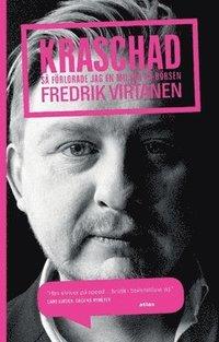 bokomslag Kraschad : så förlorade jag en miljon på börsen