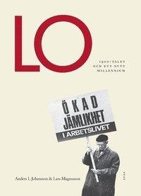 bokomslag LO : 1900-talet och ett nytt millenium