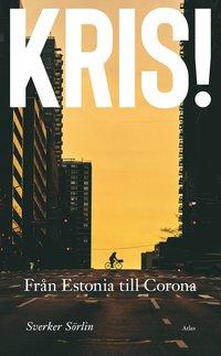 bokomslag Kris : Från Estonia till Corona
