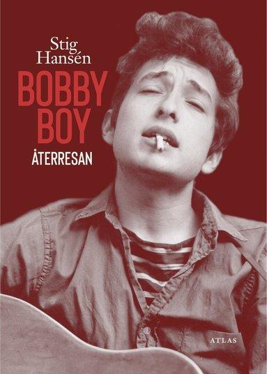bokomslag Bobby Boy : återresan
