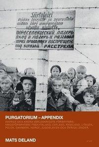 bokomslag Purgatorium : Sverige och andra världskrigets förbrytare - appendix