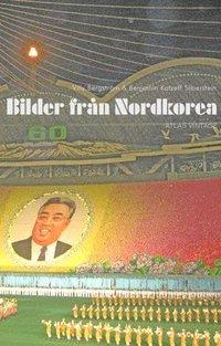 bokomslag Bilder från Nordkorea