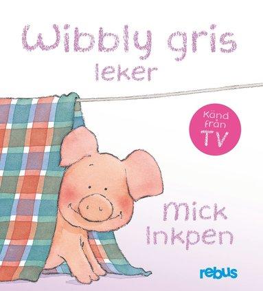 bokomslag Wibbly gris leker