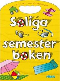 bokomslag Soliga semesterboken