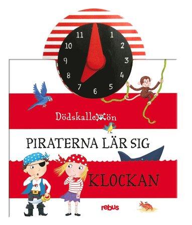 bokomslag Piraterna lär sig klockan
