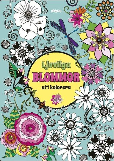 bokomslag Ljuvliga blommor att kolorera
