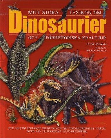bokomslag Mitt stora lexikon om dinosaurier och förhistoriska kräldjur