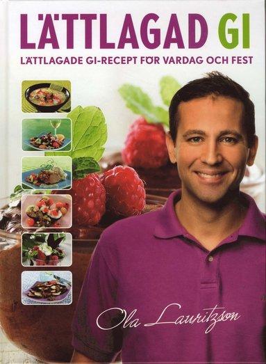 bokomslag Lättlagad GI : lättlagade GI-recept för vardag och fest