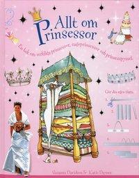 bokomslag Allt om prinsessor