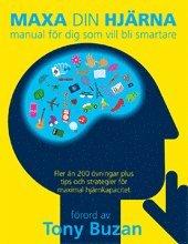 bokomslag Maxa din hjärna : manual för dig som vill bli smartare