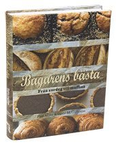 bokomslag Bagarens bästa : från surdeg till muffins
